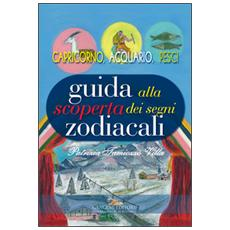 Guida alla scoperta dei segni zodiacali. Capricorno, Acquario, Pesci