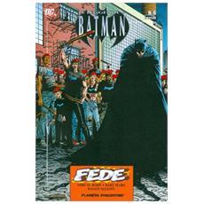 Leggende Di Batman (Le) #06 - Fede