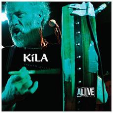 Kila - Kila Alive