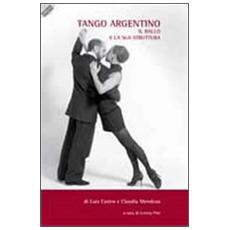 Tango argentino. Il ballo e la sua struttura