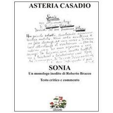 «Sonia» un monologo inedito di Roberto Bracco. Testi critico e commento