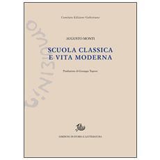 Scuola classica e vita moderna