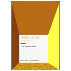 Galileo Galilei. Antologia di testi