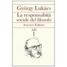 La responsabilità sociale del filosofo