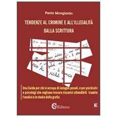 Tendenze al crimine e all'illegalità dalla scrittura
