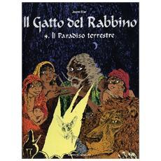 Paradiso terrestre. Il gatto del rabbino (Il) . Vol. 4 Il paradiso terrestre. Il gatto del rabbino