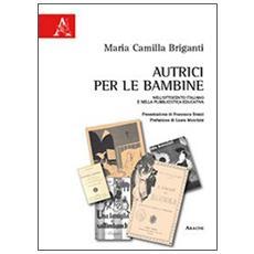 Autrici per le bambine nell'Ottocento italiano e nella pubblicistica educativa