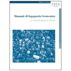 Manuale di ingegneria geotecnica. Vol. 1