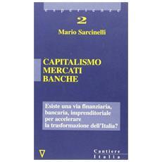 Capitalismo, mercati, banche
