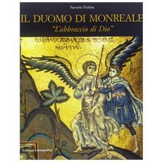 Duomo di Monreale. �L'abbraccio di Dio� (Il)