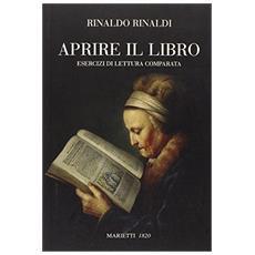 Aprire il libro. Esercizi di lettura comparata