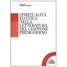 Spiritualità ed etica nella letteratura del Giappone premoderno