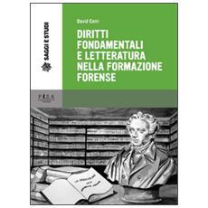 Diritti fondamentali e letteratura nella formazione forense