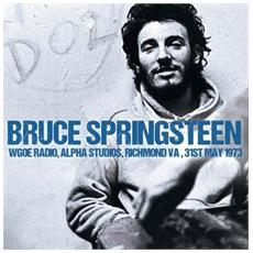 Bruce Springsteen - Wgoe Radio, Alpha Studios, Richmond Va 31st May 1973