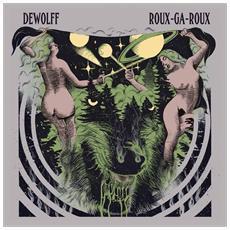 Dewolff - Roux-Ga-Roux (2 Lp)