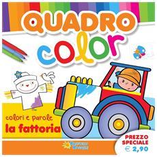 Quadro Color – La Fattoria
