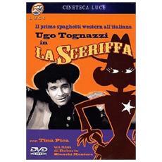Sceriffa (La)