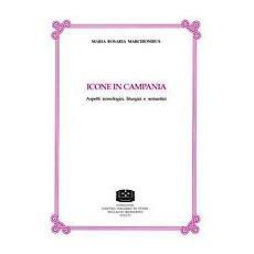 Icone in Campania. Aspetti iconologici, liturgici e semantici