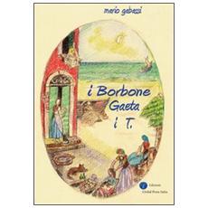 IBorbone Gaeta i T.
