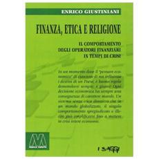 Finanza, etica e religione. Il comportamento degli operatori finanziari in tempo di crisi
