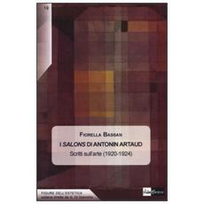 I Salons di Antonin Artaud. Scritti sull'arte (1920-1924)