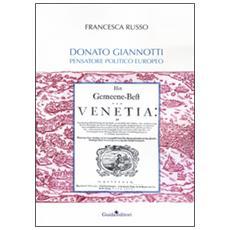 Donato Giannotti. Pensatore Politico Europeo