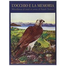 Occhio e la memoria. Miscellanea di studi in onore di Natale Tedesco (L') (2 voll. indiv.)