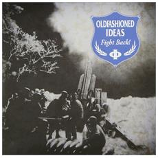 "Oldfashioned Ideas - Fight Back (7"")"