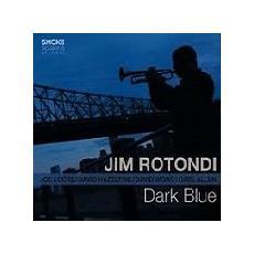Jim Rotondi - Dark Blue