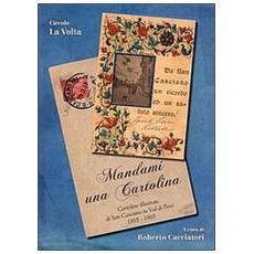 Mandami una cartolina. Cartoline illustrate di San Casciano in Val di Pesa 1895-1965