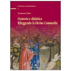 Oratoria e didattica rileggendo la Divina Commedia