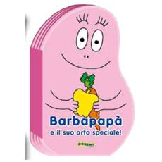 Barbapapa' - La Famiglia - Barbapapa' E Il Suo Orto Speciale