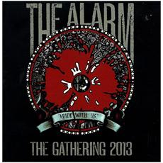 Alarm (The) - Abide With Us Live At The Gathering 13 (2 Cd)