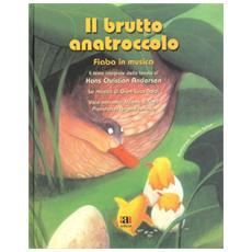 Il brutto anatroccolo. Con CD Audio