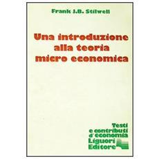 Introduzione alla teoria microeconomica (Una)