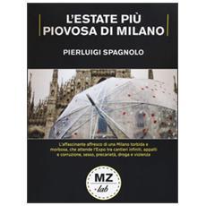 Estate pi� piovosa di Milano (L')