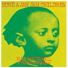Ras Michael And The Sons Of Negus - None A Jah Jah Children