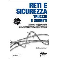 Reti e sicurezza. Trucchi e segreti