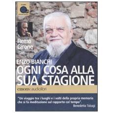 Ogni cosa alla sua stagione letto da Remo Girone. Audiolibro. CD Audio formato MP3