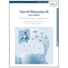 Note di matematica II per chimici. Teoria dei gruppi e applicazioni