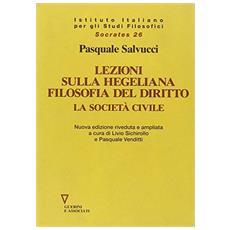 Lezione sulla hegeliana Filosofia del diritto. La società civile