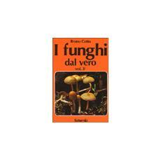 I funghi dal vero. Vol. 3