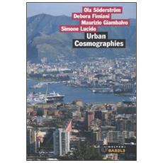 Urban cosmographies. Indagine sul cambiamento urbano a Palermo