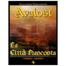 La città nascosta. Avalost. Vol. 2