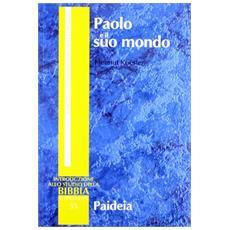 Paolo e il suo mondo
