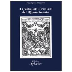 Cabbalisti cristiani del Rinascimento (I)