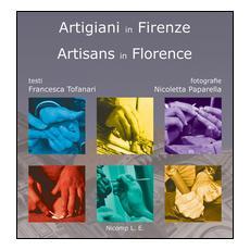 Artigiani in FirenzeArtisans in Florence