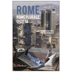 Rome. Nome plurale di città