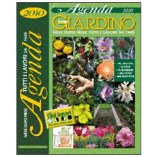 Il mio giardino. Agenda 2010