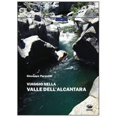 Viaggio nella valle dell'Alcantara